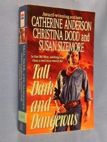 Tall, Dark, and Dangerous