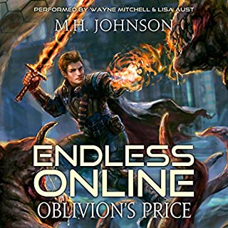 Endless Online: Oblivion's Price     A LitRPG Adventure, Book 3              Auteur(s):                                                                                                                                 M.H. Johnson                               Narrateur(s):                                                                                                                                 Wayne Mitchell,                                                                                        Lisa Aust                      Durée: 14 h et 1 min     4 évaluations     Au global 4,0