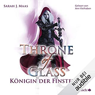 Königin der Finsternis     Throne of Glass 4              Autor:                                                                                                                                 Sarah J. Maas                               Sprecher:                                                                                                                                 Ann Vielhaben                      Spieldauer: 19 Std. und 40 Min.     112 Bewertungen     Gesamt 4,9