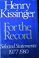 For the Record: Selected Statements 1977-1980