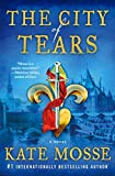 The City of Tears: A Novel (The Burning Chambers Series, 2)