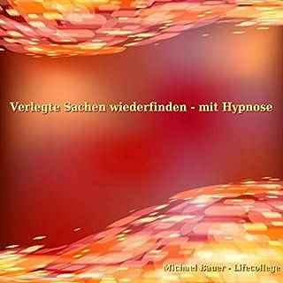 Verlegte Sachen wiederfinden - mit Hypnose Titelbild