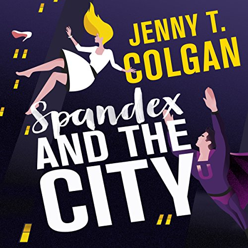 Spandex and the City audiobook cover art