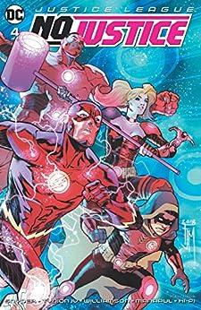 Justice League: No Justice (2018) #4 by [James Tynion IV, Joshua Williamson, Scott Snyder, Francis Manapul, Hi-Fi]