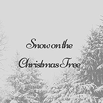 Snow on the Christmas Tree