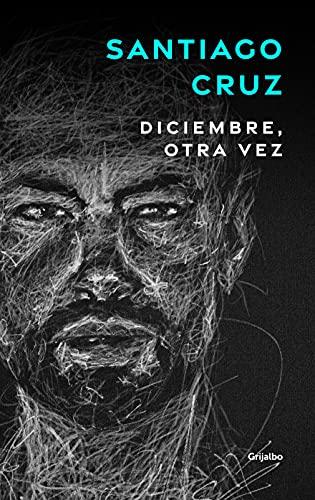 Diciembre otra vez (Spanish Edition)