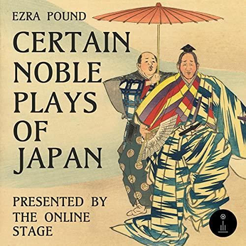 Couverture de Certain Noble Plays of Japan