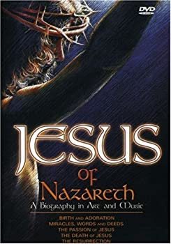 Jesus of Nazareth  A Biography in Art and Music