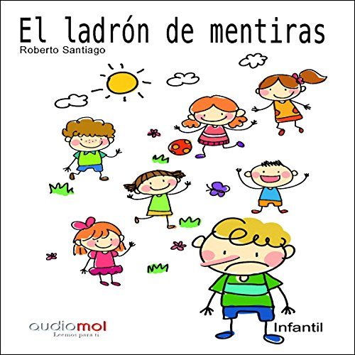 El ladrón de mentiras [The Make Believe Thief] audiobook cover art