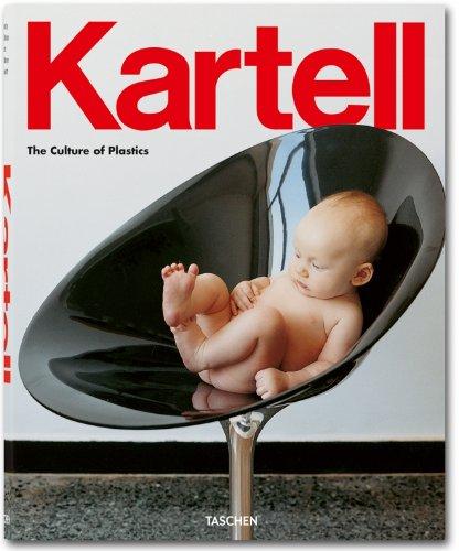 Kartell. The culture of plastic. Ediz. italiana, spagnola e portoghese