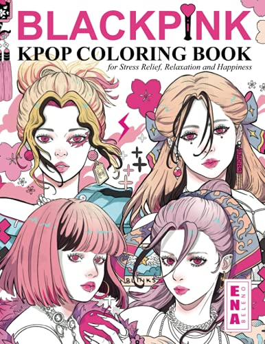 BLACKPINK KPOP Coloring Book for Stress Relief, Relaxation and Happiness: Jennie,...