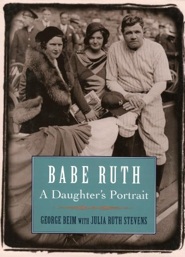 Babe Ruth: A Daughter's Portrait (English Edition)