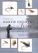 A Guide to North Country Flies and How to Tie Them: 140 Classic Spider Flies with Step-by-Step Photographs
