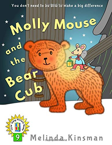 Molly Mouse and the Bear Cub: U.S. English Edition - Fun Rhyming Bedtime Story - Picture Book / Beginner Reader (for ages 3-7) (Top of the Wardrobe Gang Picture Books)