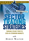 Sector Trading Strategies: Turning Steady Profits Even in Stubborn Markets
