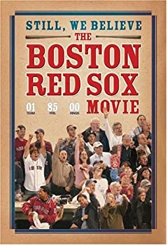 Still We Believe - The Boston Red Sox Movie