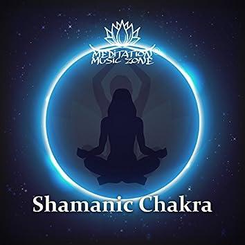 Shamanic Chakra (Spiritual Trance, Meditation & Mindfulness)