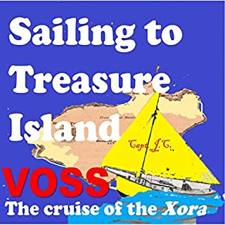 Sailing to Treasure Island: The Cruise of the XORA (Annotated) cover art