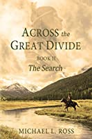 The Search: The Search (Across the Great Divide)