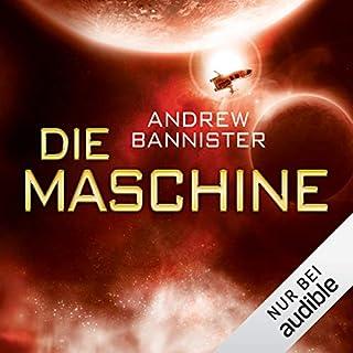 Die Maschine     Die Spin-Trilogie 1              Autor:                                                                                                                                 Andrew Bannister                               Sprecher:                                                                                                                                 Michael Hansonis                      Spieldauer: 11 Std. und 6 Min.     111 Bewertungen     Gesamt 3,6