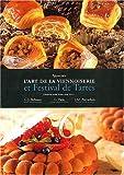 Apprenez l'art de la viennoiserie et Festival de tartes - Edition bilingue français-anglais
