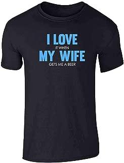 i love when my wife shirt
