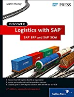Discover Logistics With SAP: SAP ERP and SAP SCM