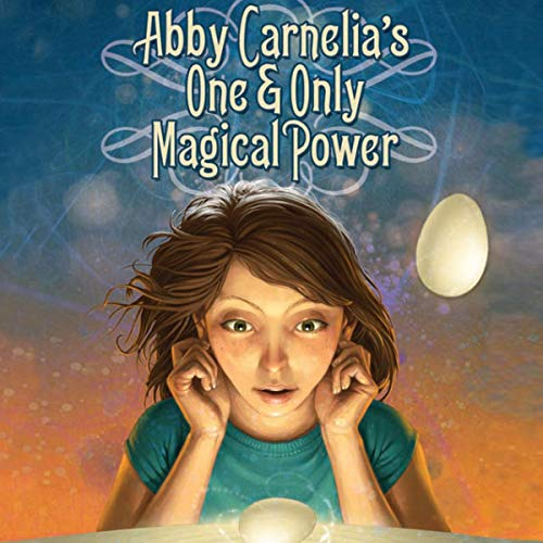 Abby Carnelia's One and Only Magical Power  By  cover art