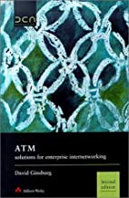 ATM Solutions for Enterprise Internetworking (2nd Edition)