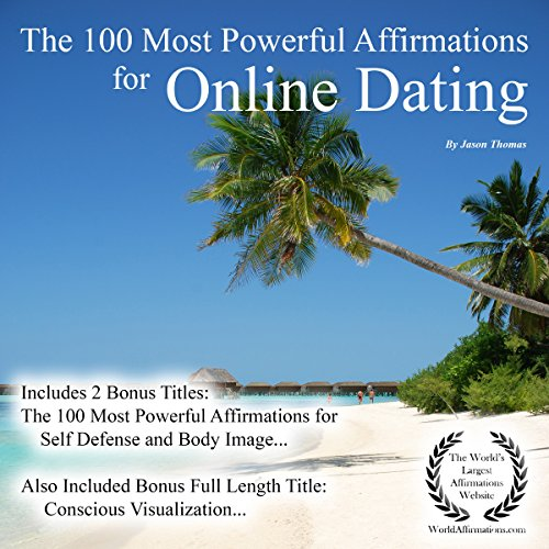 The 100 Most Powerful Affirmations for Online Dating audiobook cover art