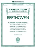Beethoven: Complete Piano Concertos - Sheet Music for 2 Pianos/4 Hands with Recordings of Full Performancs and Accompaniments - Schirmer's Library of ... Schirmer's Musical Library Vol. 2145