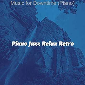 Music for Downtime (Piano)