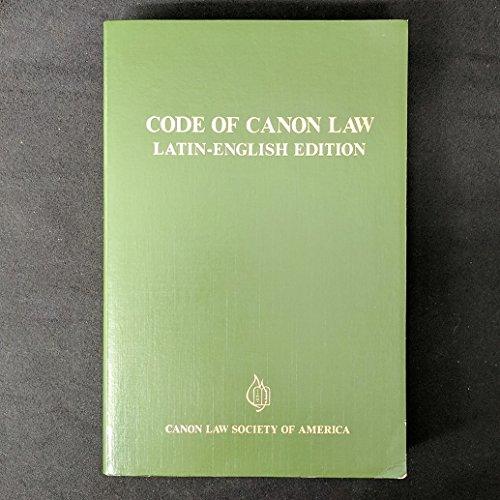Code of Canon Law: Latin-English Edition