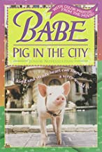 Babe: Pig in the City (Babe Movie Tie-in)