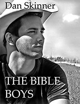 The Bible Boys by [Dan Skinner, Tina Adamski]