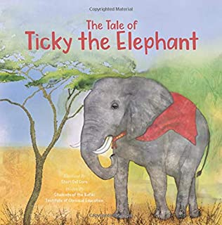The Tale of Ticky the Elephant