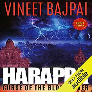 Harappa     Curse of the Blood River              Written by:                                                                                                                                 Vineet Bajpai                               Narrated by:                                                                                                                                 Neel Chaudhuri                      Length: 7 hrs and 54 mins     18 ratings     Overall 4.6