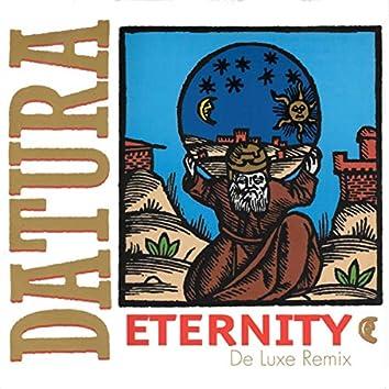 Eternity (De Luxe Remix) (Digitally Remastered)
