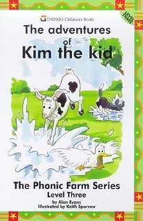 The Adventures of Kim the Kid: Level Three (The Phonic Farm Series)
