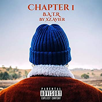 Chapter 1: B.A.T.R.