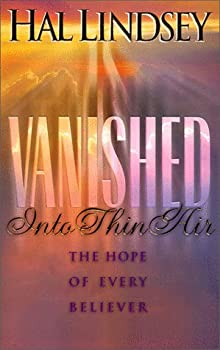 Vanished into Thin Air  The Hope of Every Believer