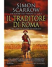 Il traditore di Roma. Un grande romanzo storico dall'autore bestseller del Sunday Times, oltre 5 milioni di copie nel mondo, tradotto in 10 paesi