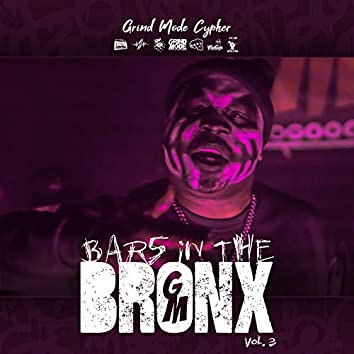 Grind Mode Cypher Bars in the Bronx, Vol. 3