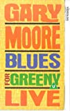 Gary Moore: Blues For Greeny Live [VHS]
