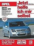 Opel Vectra / Vectra GTS (Jetzt helfe ich mir selbst, Band 231)