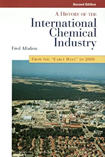 History of the International Chemical Industry, 2nd Ed.