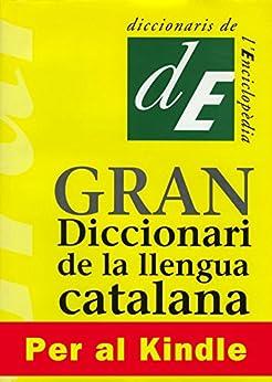 Book's Cover of Gran Diccionari de la Llengua Catalana (Catalan Edition) Versión Kindle