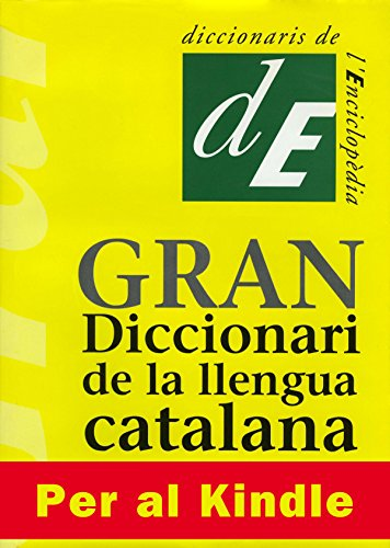 Gran Diccionari de la Llengua Catalana (Catalan Edition