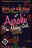 Aarohi: The Missing Girl