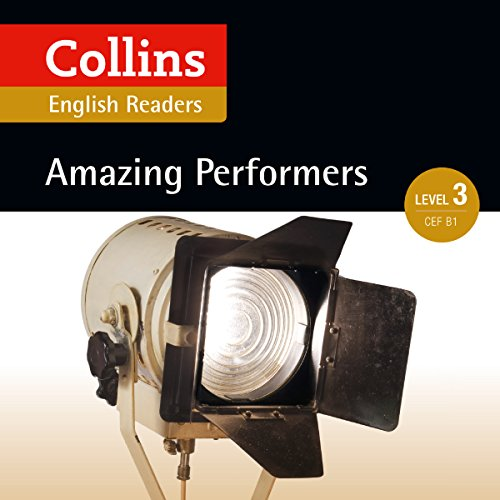 Amazing Performers: B1 (Collins Amazing People ELT Readers) audiobook cover art